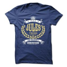 nice JULES . its a JULES Thing You Wouldnt Understand - T Shirt Hoodie Hoodies YearName Birthday 2015 Check more at http://yournameteeshop.com/jules-its-a-jules-thing-you-wouldnt-understand-t-shirt-hoodie-hoodies-yearname-birthday-2015.html
