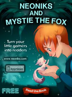 """Parents of elementary school age children: We have just release our newest (and our best) application for you iPhone and iPad!  The interactive encyclopedia of the magic world comes along with a 184-page illustrated chapter book """"Neoniks and Mystie the Fox."""""""