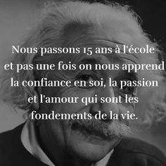 Citation Albert Einstein. Prix Nobel de Physique 1921. Citation confiance en soi, passion, amour, vie.