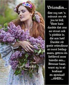 Baie Dankie, Lekker Dag, Goeie More, Morning Greeting, Afrikaans, Morning Quotes, Friendship Quotes, Best Friends, Spirituality