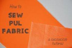 How to sew PUL fabric (for waterproof layers in cloth diapers, pads, wet bags and changing mats) without any sticking or bunching! www.cucicucicoo.com