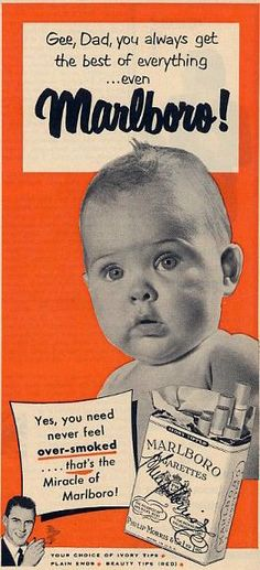 Vintage Marlboro ad - I can't believe they would put a baby in an ad for cigarettes!