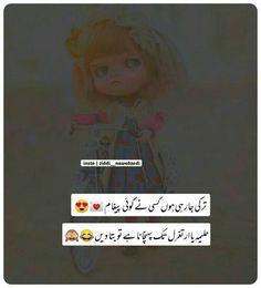 Urdu Funny Quotes, Cute Funny Quotes, Funny Memes, Jokes, Urdu Quotes Islamic, Islamic Inspirational Quotes, Crazy Girl Quotes, Crazy Girls, She Quotes