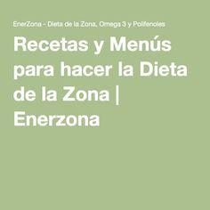 Recetas y Menús para hacer la Dieta de la Zona | Enerzona