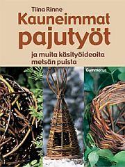 Image for Kauneimmat pajutyöt from Suomalainen.com