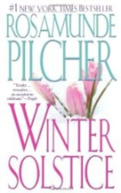 Winter Solstice, By: Rosamunde Pilcher - Yahoo! Voices - voices.yahoo.com