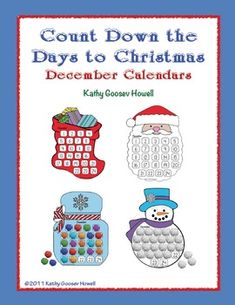 Count Down the Days to Christmas - December Calendars. Kids will have fun with these Countdown Calendars. They are easy to make and they will help children manage the days until Christmas. $