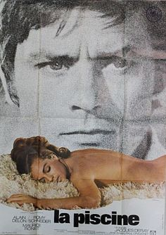 "French Movie poster for ""La Piscine"" (The Swimming Pool), 1969, starring Alain Delon, Romy Schneider , Maurice Ronet and Jane Birkin."