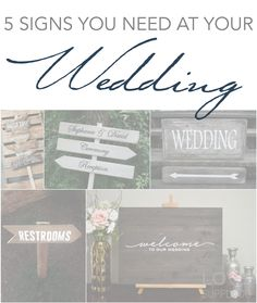 5 Signs You Need at Your Wedding