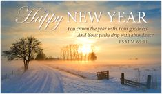 Religious Happy New Year Wishes 2018 with Images. Best Christian Happy New Year 2018 Wishes Quotes and Bible Verses / Prayers to wish spiritually with Jesus images Christian New Year Message, Happy New Year Message, Happy New Year Quotes, Christian Messages, Quotes About New Year, New Year Christian Quotes, Christian Ecards, Christian Encouragement, Encouragement Quotes