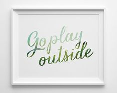 Go Play Outside Kids Wall Art Blue and Green by SweetPeonyPress, $10.00