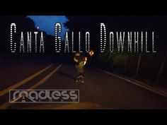 Canta Gallo Downhill | Night Run - YouTube