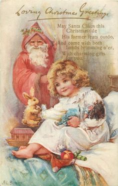 Loving Christmas Greetings ~ cute poem, Santa & little girl with toys