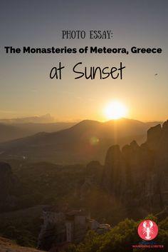 See the stunning monasteries of Meteora, Greece at sunset.