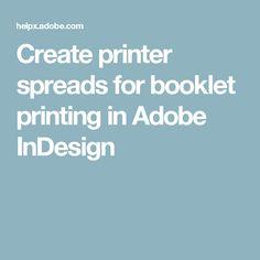 Create printer spreads for booklet printing in Adobe InDesign