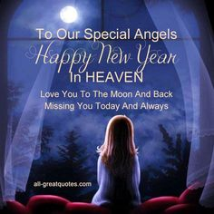 To My Special Angel, my mom , my friend & my hero on her First New year in heaven. Happy New Year In HEAVEN. Love You To The Moon And Back . Missing You Today And Always. Happy New Year Quotes, Quotes About New Year, Happy New Year Sister, I Miss My Mom, Grief Poems, Loved One In Heaven, Be My Hero, Heaven Quotes, Heaven Poems