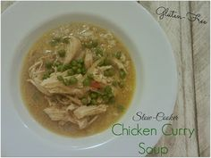 A Busy Mom's Slow Cooker Adventures: Chicken Curry Soup - Gluten-Free
