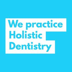 Teeth Are Fun: Holistic Means Interconnected - Holistic Dentist Paige Woods Oral Health, Dental Health, Holistic Dentist, Dental Implants, Holistic Healing, Cavities, Dentistry, Teeth, Conditioner