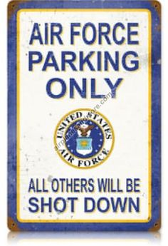 Air-Force-Parking-Only-Vintage-Metal-Sign-Made-in-the-USA