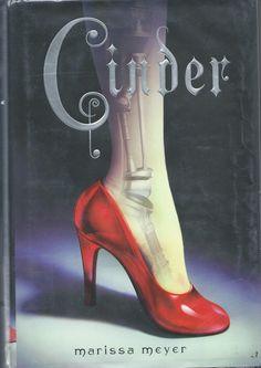 Cinder by Marissa Meyer [science fiction: Cinderella is a cyborg]