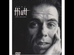 "John Hiatt - Have a Little Faith in Me  -------song used in Orig Film Soundtrack ""Benny & Joon "" 1993"