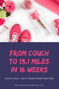Couch to 13.1 Miles in 16 Weeks – Rock Hall Half Marathon