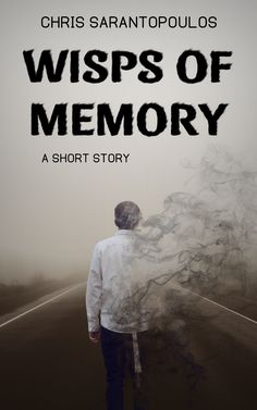 Buy Wisps Of Memory by Chris Sarantopoulos and Read this Book on Kobo's Free Apps. Discover Kobo's Vast Collection of Ebooks and Audiobooks Today - Over 4 Million Titles! Free Stories, News Stories, Short Stories, Post Apocalyptic Fiction, Happy Reading, High Fantasy, Bookstagram, Book 1, Thriller