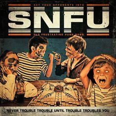 SNFU - Never Trouble Trouble Until Trouble Troubles You - LP