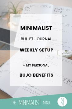 Do you consider starting a minimalist bullet journal? Let me show you my weekly bujo setup + my personal benefits for starting a bullet journal!