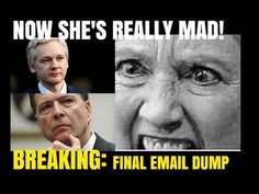 BREAKING: WIKI LEAKS FINAL HILLARY EMAIL DUMP! SHE'S MAD NOW!! - YouTube