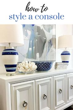 Tips on how to style a console table in your coastal inspired home