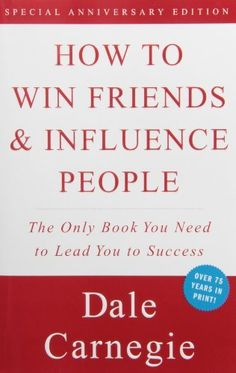 How to Win Friends & Influence People by Dale Carnegie, http://www.amazon.com/dp/0671027034/ref=cm_sw_r_pi_dp_6kMztb02BF9Z3