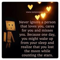 never ignore a person who loves you love love quotes quotes quote hearts relationship love quote
