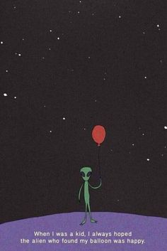 Image de alien, balloons, and grunge Aesthetic Backgrounds, Aesthetic Wallpapers, Cute Smile Quotes, Chill Quotes, Funny Quotes, Qoutes, Tumblr Art, Insert Image, Alien Art