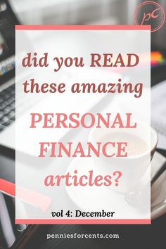 Looking for the best personal finance content on the internet? In this monthly feature I showcase the best articles I have read. Find out what I loved in December Best Budgeting Tools, Money Saving Tips, Managing Money, Personal Finance Articles, Interactive Timeline, Household Budget, Early Retirement, Investing Money, How To Get Rich