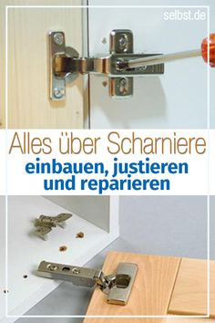 Scharniere The variety under the furniture hinges is so infinitely large that an overview is worth … at selbst.de Do you learn how to professionally install the furniture tapes? Easy Woodworking Projects, Diy Wood Projects, Woodworking Shop, Home Projects, Woodworking Plans, Furniture Hinges, Bar Furniture, Built In Bookcase, Diy Home Improvement