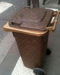 A Louis V trash recepticle. Classy, not trashy. Or wait...