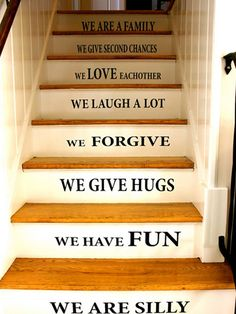 "Put a daily reminder of your family's beliefs front and center by spelling them out on stair risers. Print self-adhesive decals of meaningful phrases about what you do ""In this house"" or stencil them on the stairs the old-fashioned way. Get the tutorial at My Passion for Decor..."