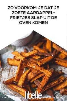 Zo voorkom je dat je zoete aardappel-frietjes slap uit de oven komen This way you prevent your sweet potato fries from coming out of the oven Healthy Low Carb Recipes, Healthy Meals For Kids, Healthy Dessert Recipes, Healthy Summer Recipes, Healthy Snacks, Vegan Diner, Diet Food To Lose Weight, Paleo, Sweet Potato Recipes