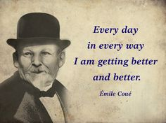 "Émile Coué  ""Every day in every way..."" w Euric. na DaWanda.com"