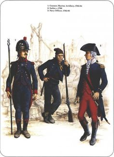 Napoleon's Sea Soldiers_1792-94 1-cannonier artillerie de marine 2-sailor 1796 3-navy officer 1792-95 Marine Francaise, French Armed Forces, First French Empire, Osprey Publishing, Navy Uniforms, French History, French Army, French Revolution, Armada