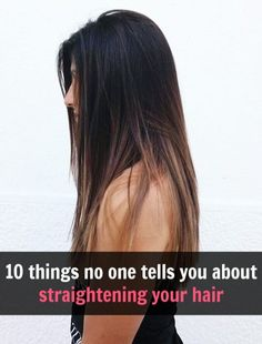 Everything you need to know about straightening your hair