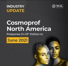Due to the rapidly evolving circumstances domestically and globally concerning COVID-19, event organizers BolognaFiere and the Professional Beauty Association have postponed Cosmoprof NA to ensure the safety of exhibitors, attendees and event professionals. Exhibition Company, Event Organization, Organizers, North America, Safety, Beauty, Security Guard, Planners, Organizations