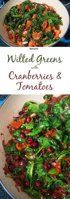 Wilted Greens with Cranberries and Tomatoes is a nutritious superfood side dish!