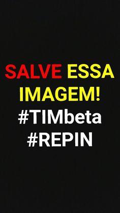Salve essa foto!!! #Timbeta #Repin #beta