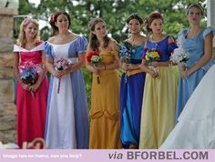 How to torture your bridesmaids... HAHA .... I'm pretty sure some of my friends would be totally ok with this. Not that I would do it....but what girl doesn't want to be a Disney princess at some point in her life?