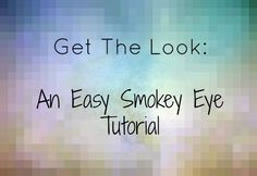 An easy Smokey Eye tutorial.  Great for those with small eyes, too!