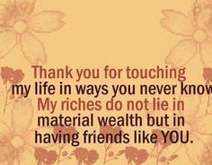 28 Thank You Quotes 28 Thank you Quotes<br> We have collected a huge collection of best 28 Thank you Quotes. You can share these special quotes with your friends, family, and brothers to wish them on their special occasions. Thanking someone brings smiles Thank You Quotes Images, Thank You Quotes For Friends, Friend Love Quotes, Thank You Messages, Mothers Day Quotes, Thankful Friendship Quotes, Friendship Day Wishes, Change Quotes, Quotes To Live By