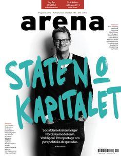 """Magasinet Arena nya omslag. Striden om den """"nordiska modellen""""."""