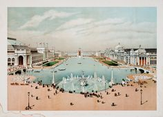"""The Court of Honor — Chicago World's Fair,"" by W.F. McLaughlin (c1893)"
